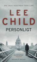 Personligt : [en Jack Reacher-thriller] / Lee Child ; översättning: Christian Ekvall