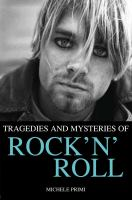 Tragedies and mysteries of rock'n'roll