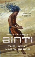 Binti - The night masquerade